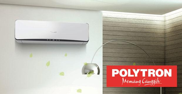 Teknologi AC Polytron Hemat Energi dan Ramah Lingkungan